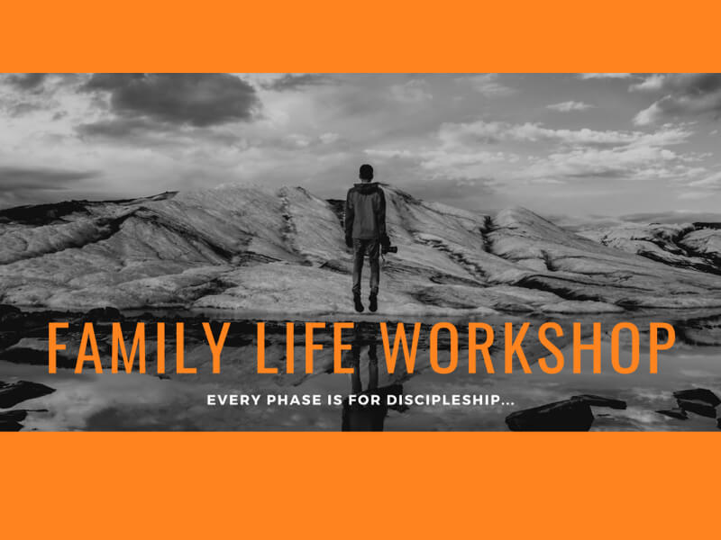 Family Life Workshop program